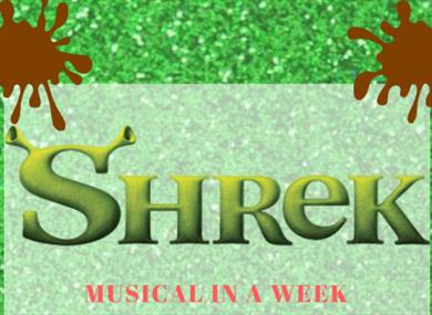 Musical in a Week Workshop: Shrek