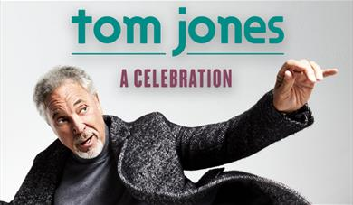 Tom Jones: A Celebration